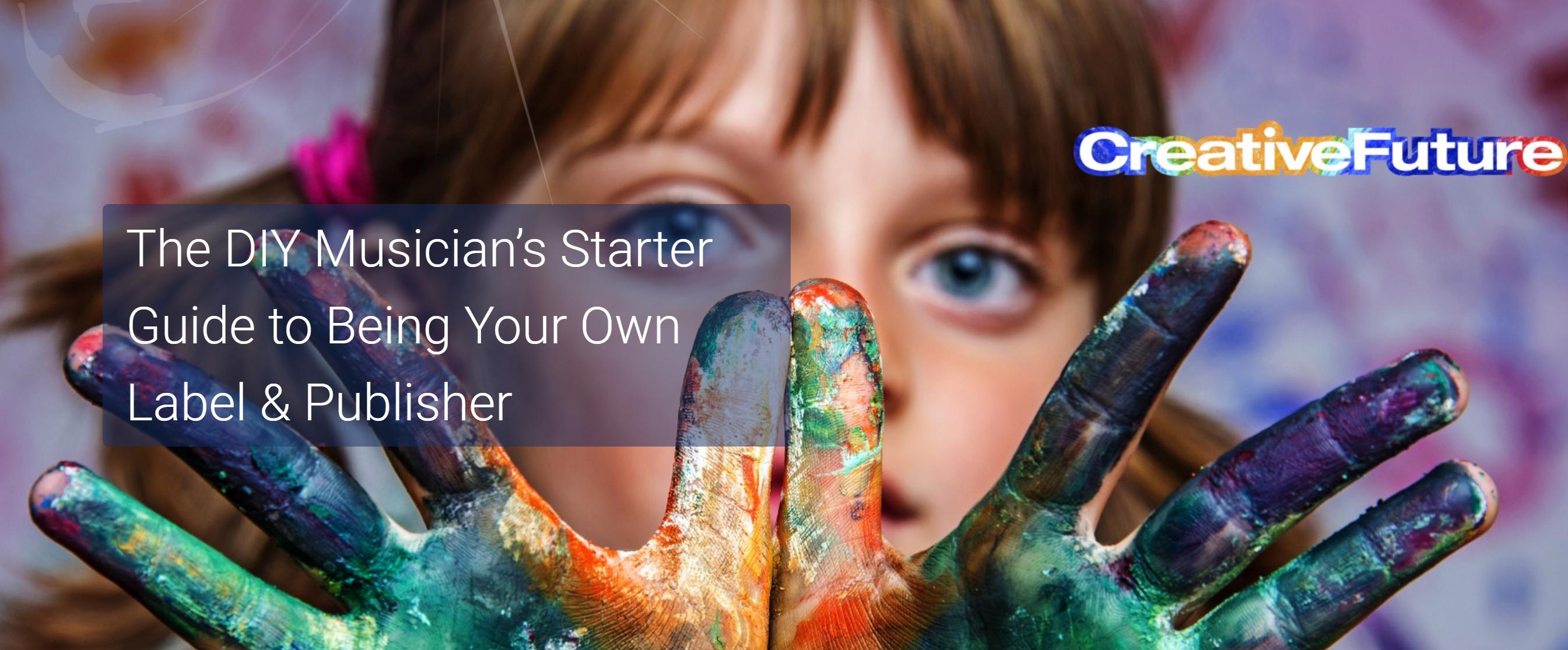 CreativeFuture Dae Bogan DIY Musician Starter Guide